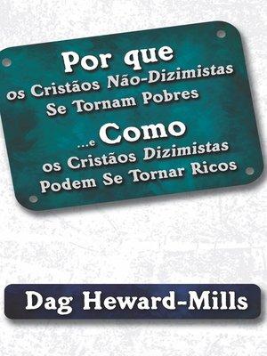 cover image of Por Que Os Cristãos Não-Dizimistas Se Tornam Pobres E Como Os Cristãos Dizimistas Podem Se Tornar Ricos