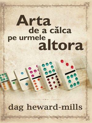 cover image of Arta De a Călca Pe Urmele Altora
