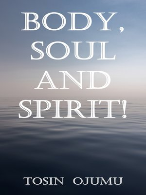 cover image of Body, Soul and Spirit!