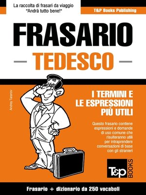 cover image of Frasario Italiano-Tedesco e mini dizionario da 250 vocaboli