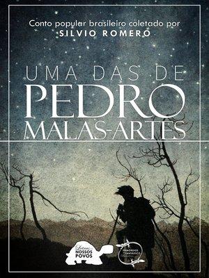 cover image of Uma das de Pedro Malas-Artes