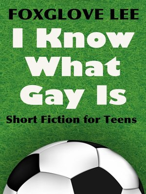 cover image of I Know What Gay Is