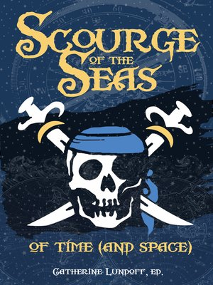 cover image of Scourge of the Seas of Time (and Space)