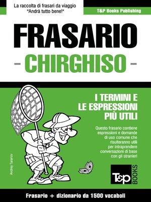 cover image of Frasario Italiano-Chirghiso e dizionario ridotto da 1500 vocaboli