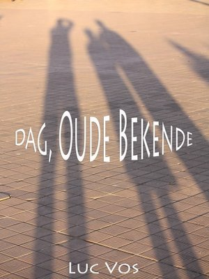 cover image of Dag, Oude Bekende