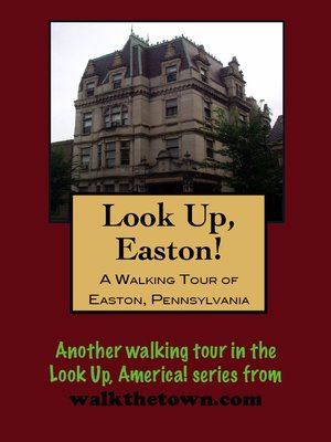 cover image of A Walking Tour of Easton, Pennsylvania