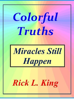 cover image of Colorful Truths-Miracles Still Happen