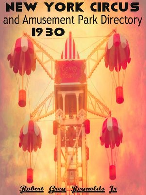 cover image of New York City Circus and Amusement Park Directory, 1930