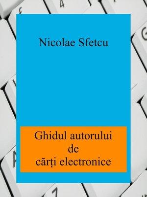 cover image of Ghidul autorului de cărţi electronice
