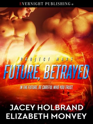 cover image of Future, Betrayed