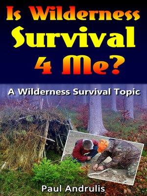cover image of Is Wilderness Survival 4 Me?