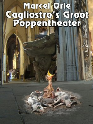 cover image of Cagliostro's Groot Poppentheater
