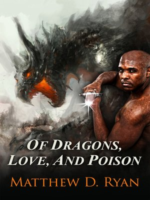 cover image of Of Dragons, Love, and Poison