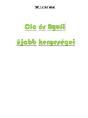 cover image of Cic és Nyufi újabb kergeségei
