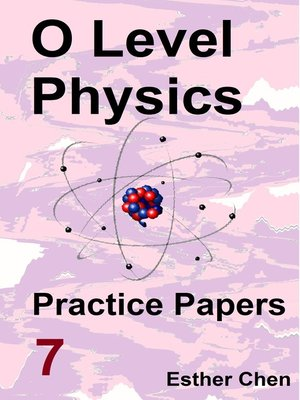 cover image of O level Physics Practice Papers 7