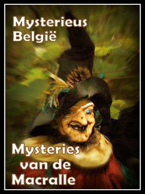 cover image of Mysteries van de Macralle
