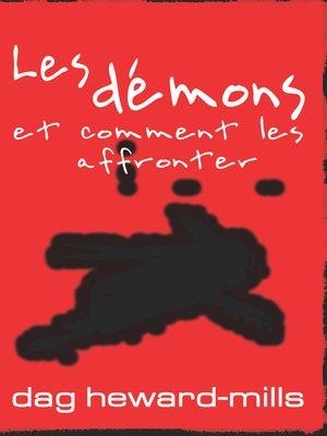cover image of Les démons et comment les affronter