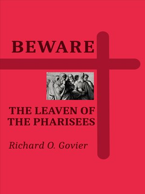 cover image of Beware the Leaven of the Pharisees