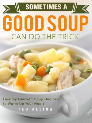 cover image of Sometimes a Good Soup Can Do the Trick!