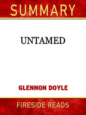 cover image of Summary of Untamed by Glennon Doyle (Fireside Reads)