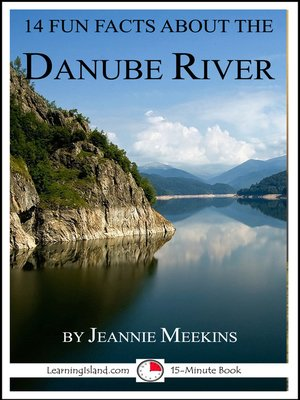 cover image of 14 Fun Facts About the Danube