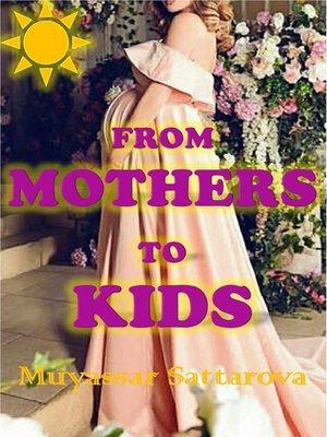 cover image of From Mothers to Kids