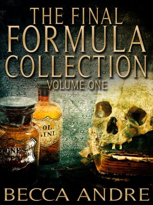 Cover Image Of The Final Formula Collection Books 1 15 And 2