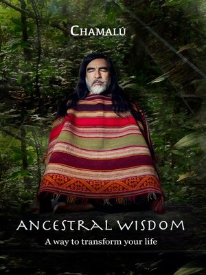 cover image of Ancestral Wisdom