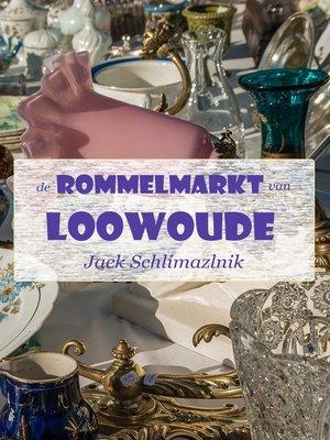 cover image of De rommelmarkt van Loowoude