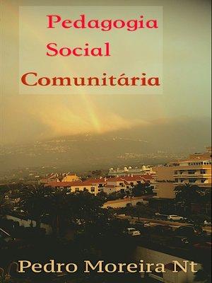 cover image of Pedagogia Social Comunitária