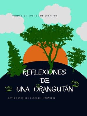 cover image of Reflexiones de una orangután