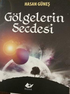 cover image of Gölgelerin Secdesi