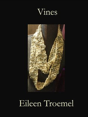 cover image of Fillet Based Vines Scarf