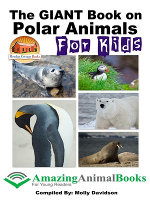 cover image of The GIANT Book on Polar Animals For Kids