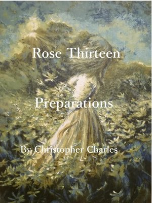 cover image of Rose Thirteen Preparations