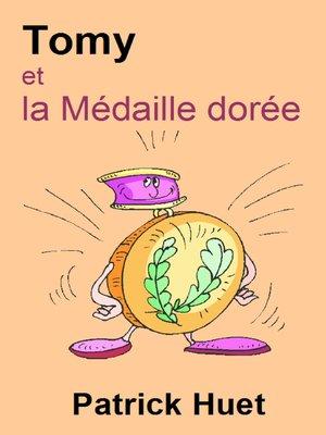 cover image of Tomy Et La Médaille Dorée