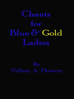 cover image of Chants for Blue and Gold Ladies