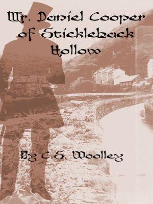 cover image of Mr. Daniel Cooper of Stickleback Hollow
