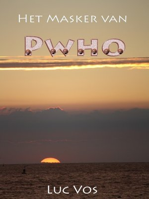 cover image of Het Masker Van Pwho