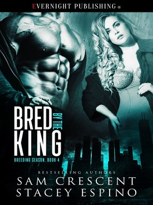 cover image of Bred by the King