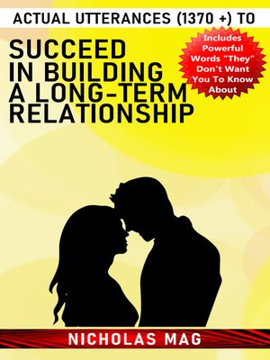 cover image of Actual Utterances (1370 +) to Succeed in Building a Long-Term Relationship