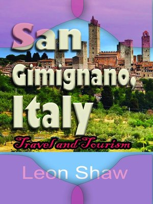 cover image of San Gimignano, Italy