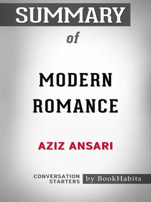 cover image of Summary of Modern Romance by Aziz Ansari / Conversation Starters