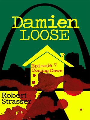 cover image of Damien Loose, Episode 7