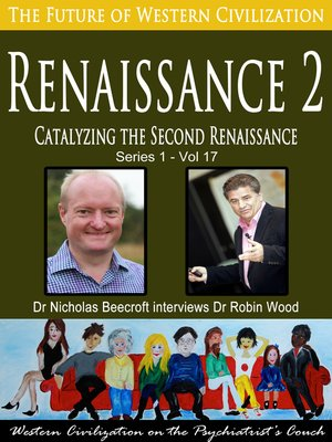cover image of Renaissance 2-Catalyzing the Second Renaissance (The Future of Western Civilization Series 1)