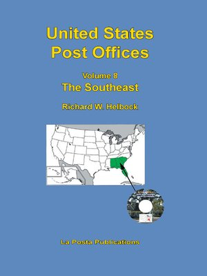 cover image of United States Post Offices Volume 8 the Southeast