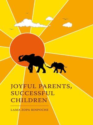 cover image of Joyful Parents, Successful Children