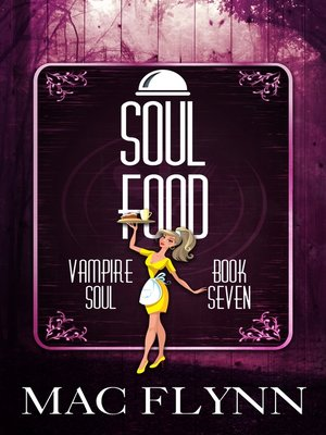 cover image of Soul Food (Vampire Soul, Book Seven)