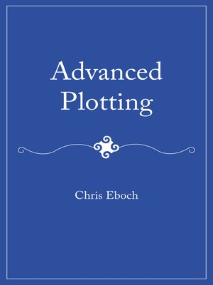 cover image of Advanced Plotting