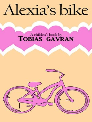 cover image of Alexia's Bike